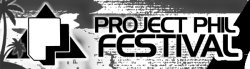 PROJECT PHIL FESTIVAL