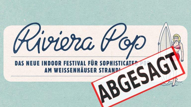Der Festivalplaner 2019 News Riviera Pop Abgesagt